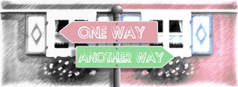 one-way-another-way